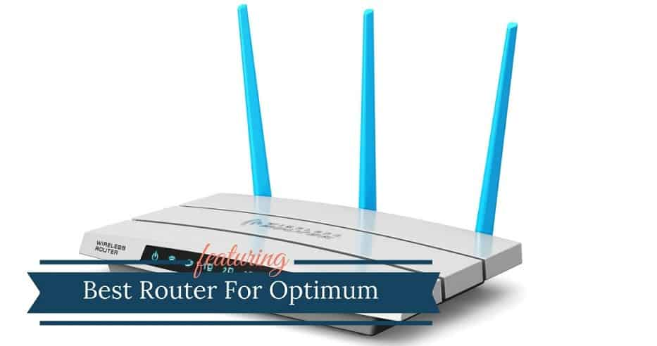 Best Router For Optimum