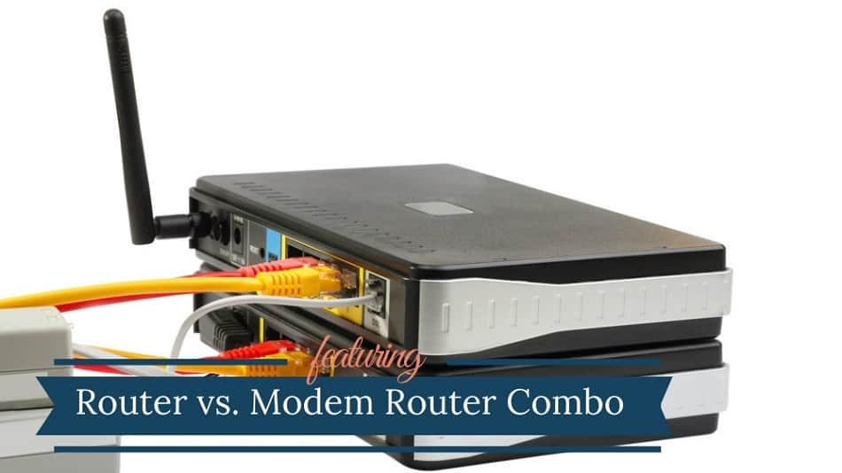 Router vs Modem Router Combo